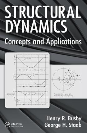 Structural Dynamics: Concepts and Applications, 1st Edition (Hardback) book cover