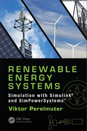 Renewable Energy Systems: Simulation with Simulink® and SimPowerSystems™, 1st Edition (Hardback) book cover