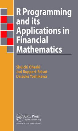 R Programming and Its Applications in Financial Mathematics: 1st Edition (Hardback) book cover