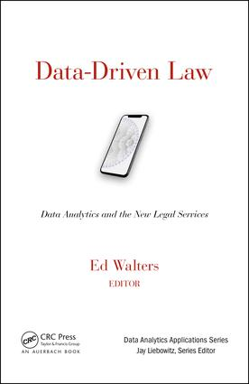 Data-Driven Law: Data Analytics and the New Legal Services book cover