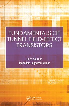 Fundamentals of Tunnel Field-Effect Transistors: 1st Edition (Hardback) book cover