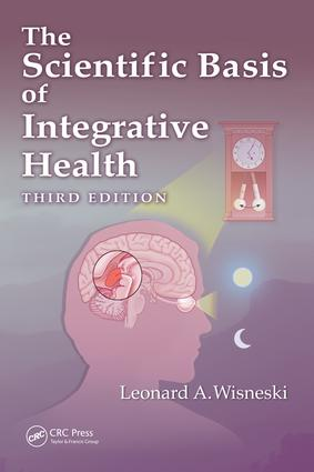 The Scientific Basis of Integrative Health: 3rd Edition (Hardback) book cover