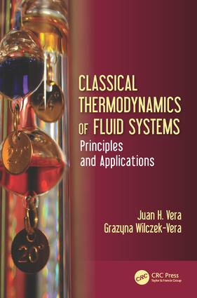 Classical Thermodynamics of Fluid Systems: Principles and Applications, 1st Edition (Hardback) book cover