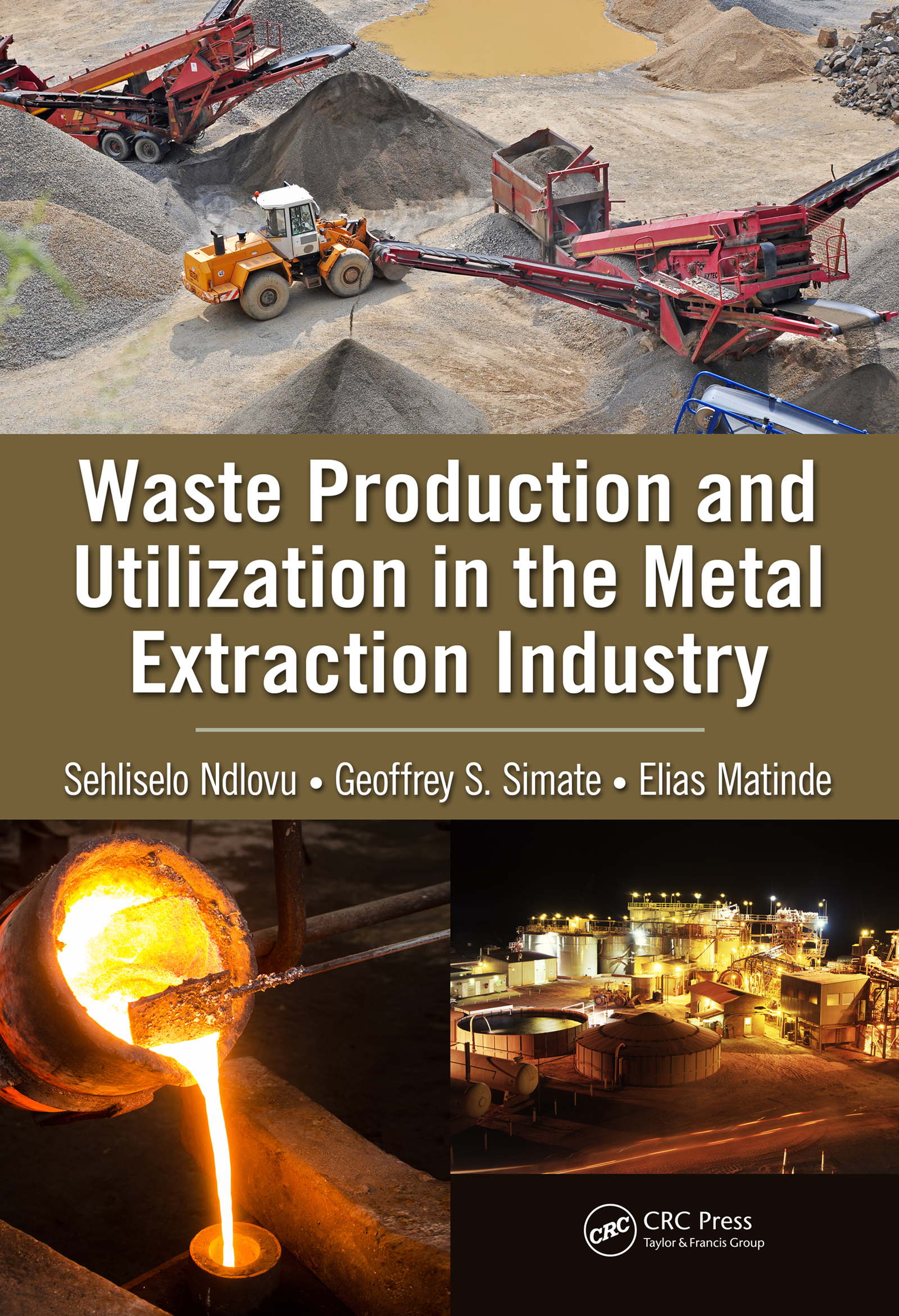 Waste Production and Utilization in the Metal Extraction Industry: 1st Edition (Hardback) book cover