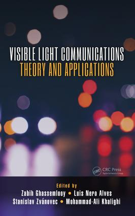 Visible Light Communications: Theory and Applications, 1st Edition (e-Book) book cover