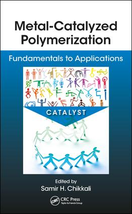 Metal-Catalyzed Polymerization: Fundamentals to Applications, 1st Edition (Hardback) book cover