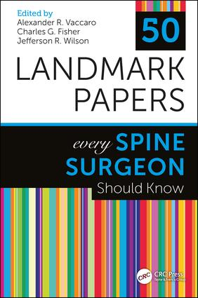 50 Landmark Papers Every Spine Surgeon Should Know: 1st Edition (Paperback) book cover