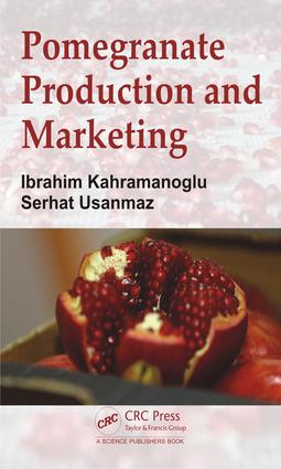 Pomegranate Production and Marketing: 1st Edition (Hardback) book cover