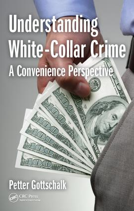 Understanding White-Collar Crime: A Convenience Perspective, 1st Edition (Hardback) book cover