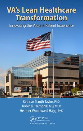 VA's Lean Healthcare Transformation: Innovating the Veteran Patient Experience, 1st Edition (Hardback) book cover