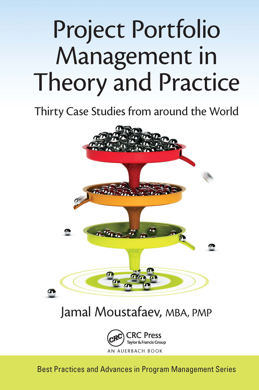 Project Portfolio Management in Theory and Practice: Thirty Case Studies from around the World, 1st Edition (Hardback) book cover