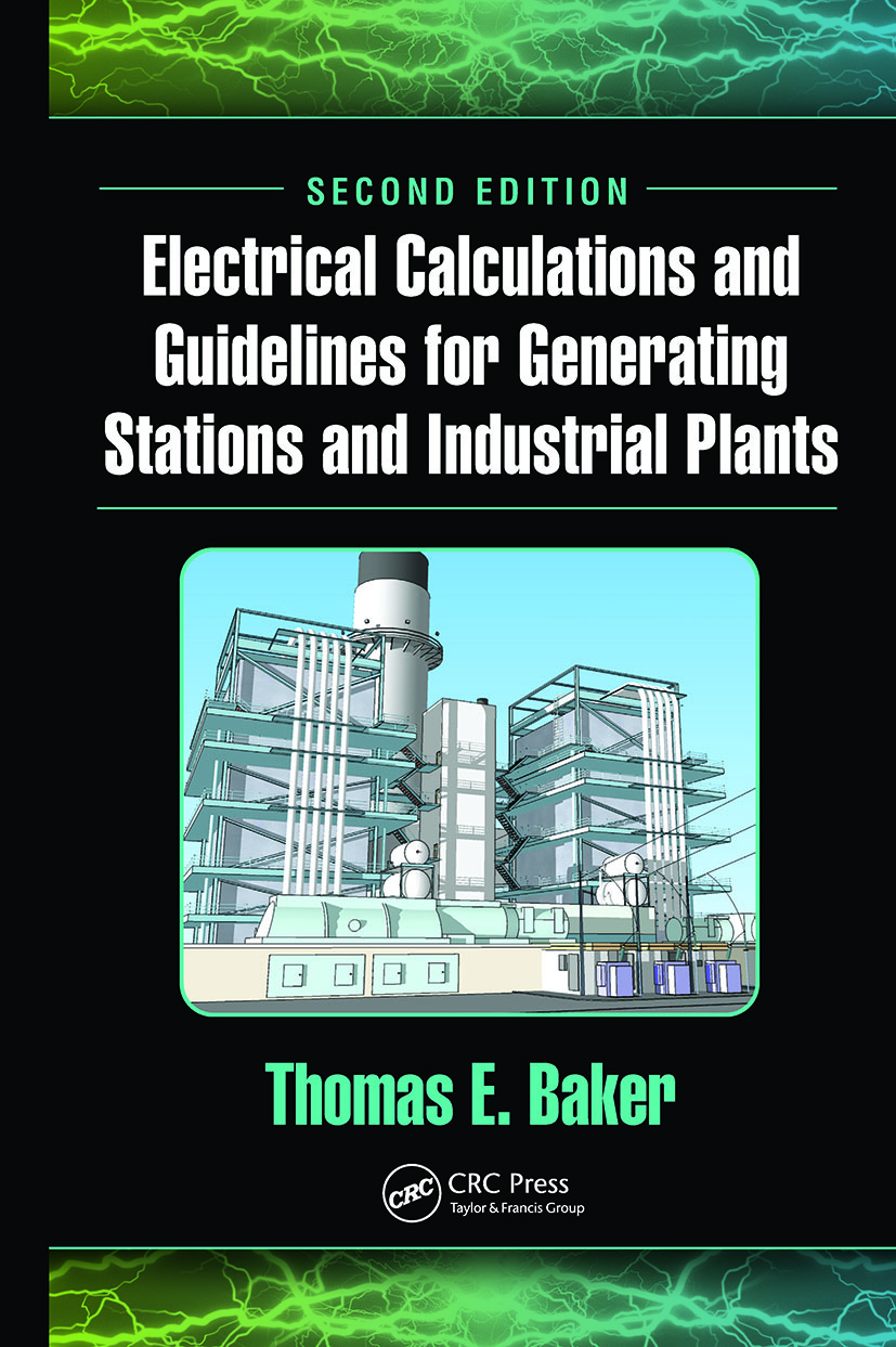 Electrical Calculations and Guidelines for Generating Stations and Industrial Plants