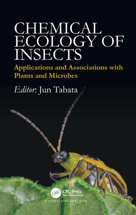 Chemical Ecology of Insects: Applications and Associations with Plants and Microbes, 1st Edition (Hardback) book cover