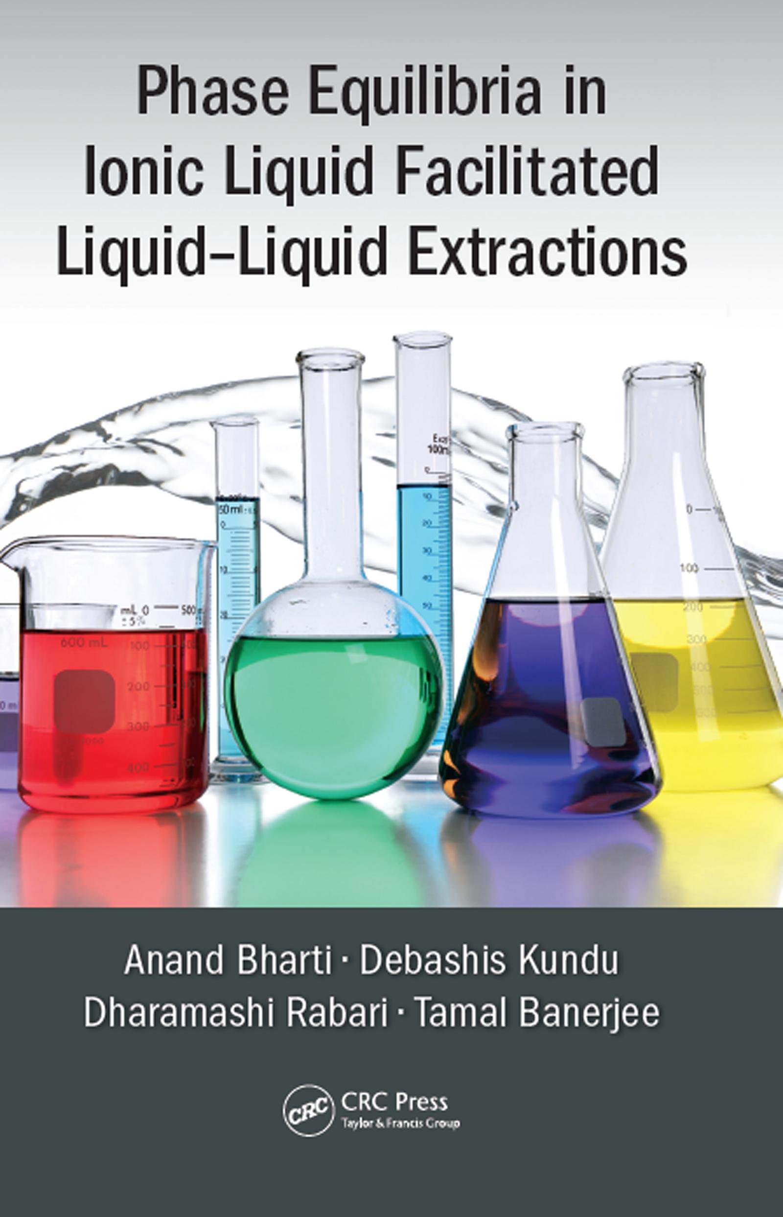 Phase Equilibria in Ionic Liquid Facilitated Liquid-Liquid Extractions: 1st Edition (Hardback) book cover