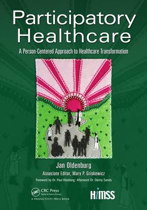 Participatory Healthcare: A Person-Centered Approach to Healthcare Transformation, 1st Edition (Paperback) book cover