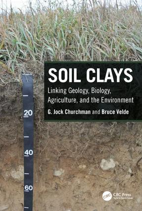 Soil Clays: Linking Geology, Biology, Agriculture, and the Environment book cover