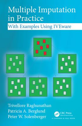 Multiple Imputation in Practice: With Examples Using IVEware, 1st Edition (Hardback) book cover