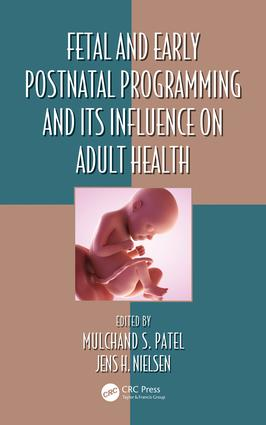 Fetal and Early Postnatal Programming and its Influence on Adult Health: 1st Edition (Hardback) book cover