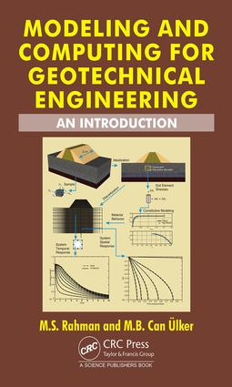 Modeling and Computing for Geotechnical Engineering: An Introduction, 1st Edition (Hardback) book cover