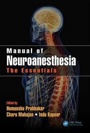 Manual of Neuroanesthesia: The Essentials, 1st Edition (Hardback) book cover