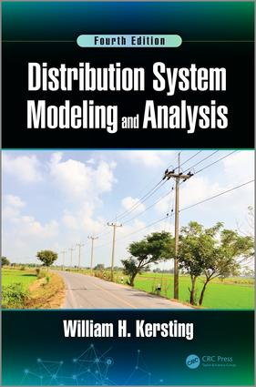 Distribution System Modeling and Analysis: 4th Edition (Hardback) book cover