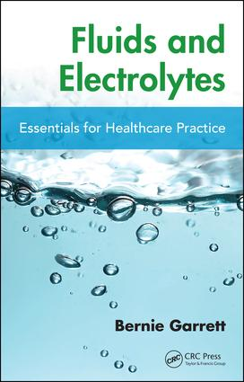 Fluids and Electrolytes: Essentials for Healthcare Practice, 1st Edition (Paperback) book cover