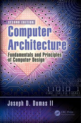 Computer Architecture: Fundamentals and Principles of Computer Design, Second Edition, 2nd Edition (Hardback) book cover