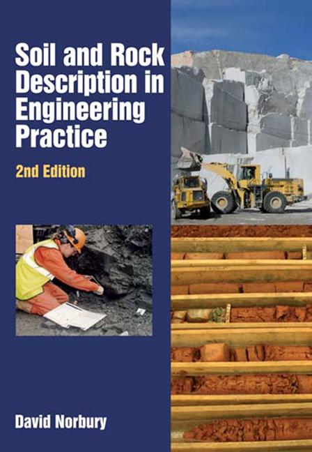 Soil and Rock Description in Engineering Practice, Second Edition: 2nd Edition (Hardback) book cover