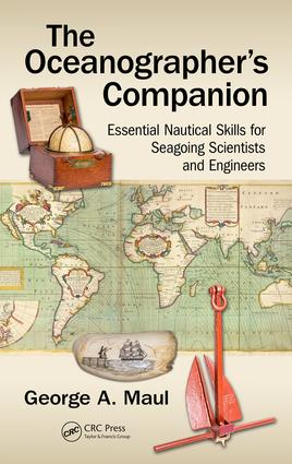The Oceanographer's Companion: Essential Nautical Skills for Seagoing Scientists and Engineers, 1st Edition (Paperback) book cover