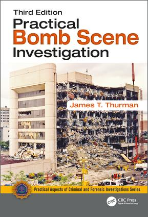 Practical Bomb Scene Investigation, Third Edition book cover