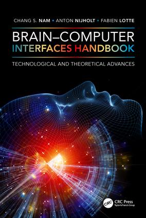 Brain–Computer Interfaces Handbook: Technological and Theoretical Advances, 1st Edition (Hardback) book cover