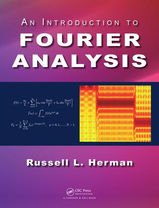 An Introduction to Fourier Analysis: 1st Edition (Hardback) book cover