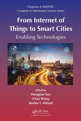 From Internet of Things to Smart Cities: Enabling Technologies, 1st Edition (Hardback) book cover
