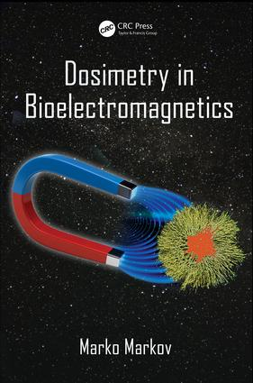 Dosimetry in Bioelectromagnetics: 1st Edition (Hardback) book cover
