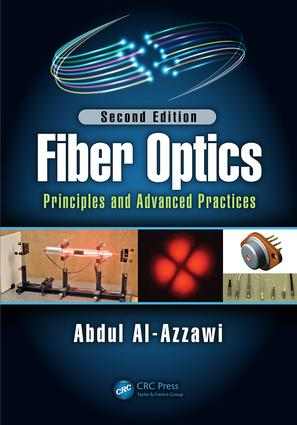 Fiber Optics: Principles and Advanced Practices, Second Edition, 2nd Edition (Hardback) book cover