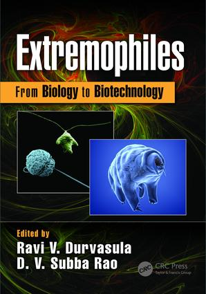 Extremophiles: From Biology to Biotechnology, 1st Edition (Hardback) book cover