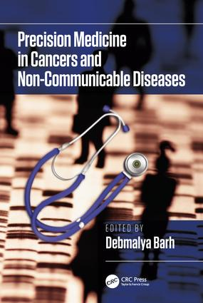 Precision Medicine in Cancers and Non-Communicable Diseases: 1st Edition (Hardback) book cover