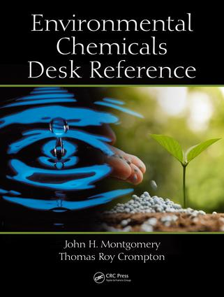 Environmental Chemicals Desk Reference: 1st Edition (Hardback) book cover