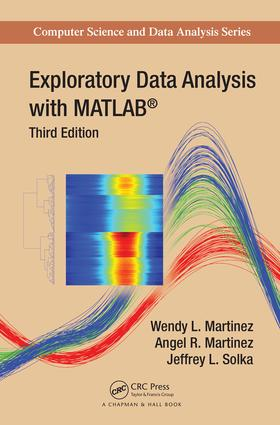 Exploratory Data Analysis with MATLAB: 3rd Edition (Hardback) book cover