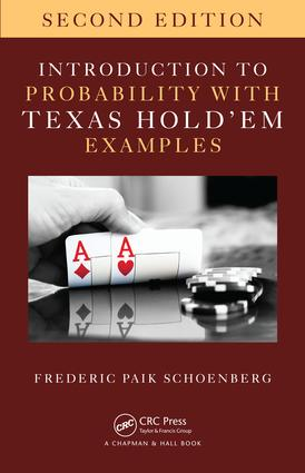 Introduction to Probability with Texas Hold 'em Examples