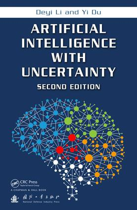 Artificial Intelligence with Uncertainty: 2nd Edition (Hardback) book cover