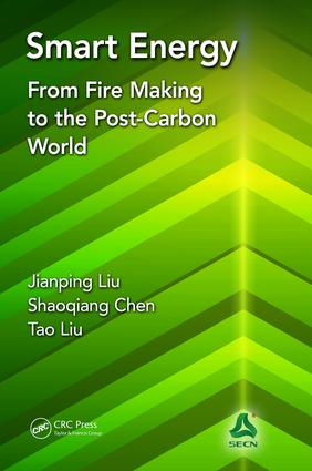 Smart Energy: From Fire Making to the Post-Carbon World, 1st Edition (Hardback) book cover