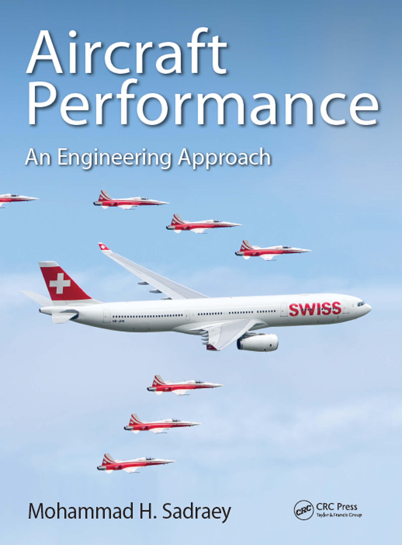 Aircraft Performance: An Engineering Approach, 1st Edition (Hardback) book cover