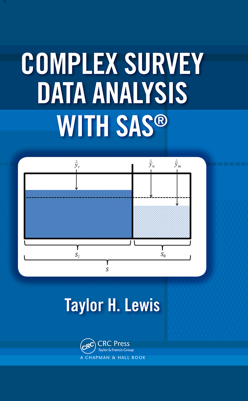 Complex Survey Data Analysis with SAS: 1st Edition (Hardback) book cover