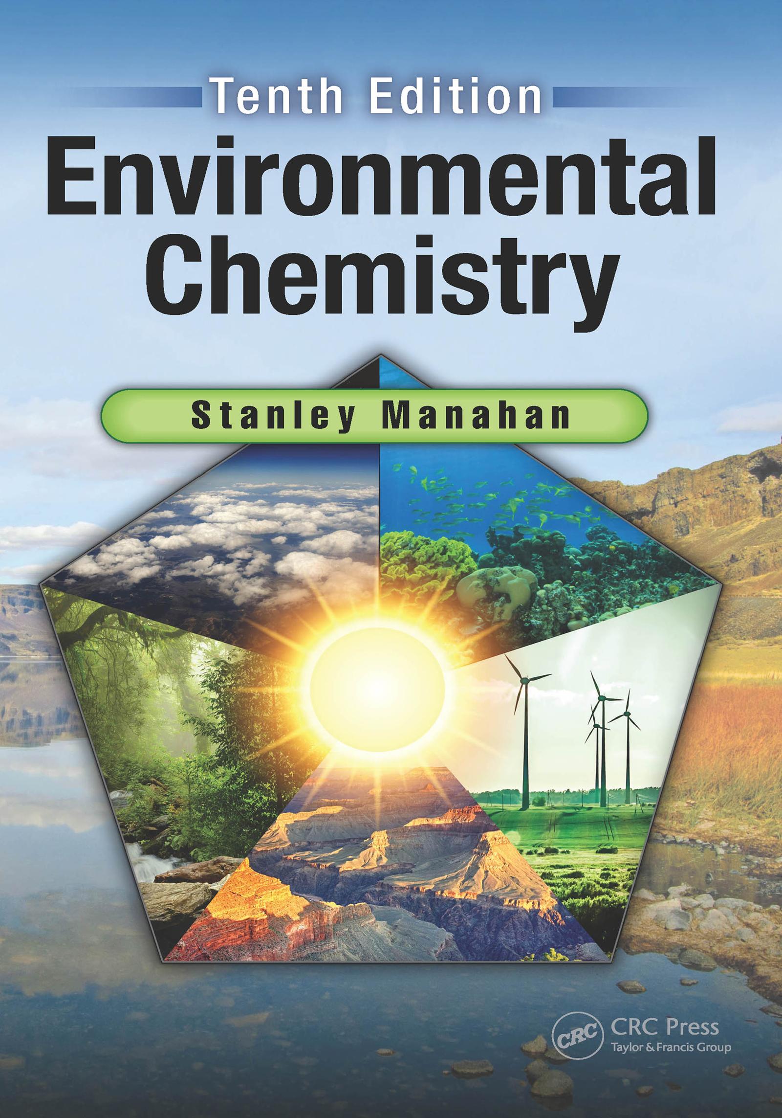 Environmental Chemistry: 10th Edition (Hardback) book cover