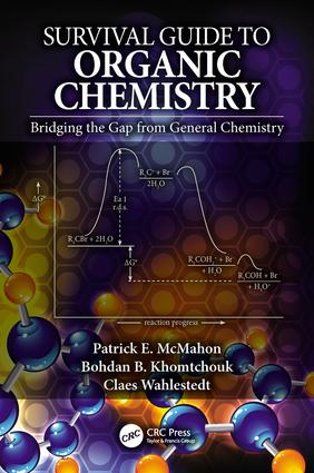 Survival Guide to Organic Chemistry: Bridging the Gap from General Chemistry (Hardback) book cover
