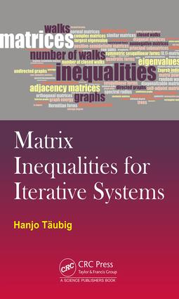 Matrix Inequalities for Iterative Systems: 1st Edition (Hardback) book cover
