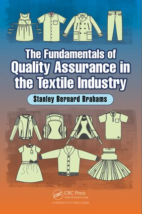 The Fundamentals of Quality Assurance in the Textile Industry