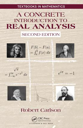 A Concrete Introduction to Real Analysis: 2nd Edition (Hardback) book cover
