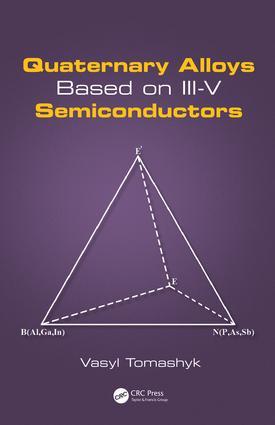 Quaternary Alloys Based on III-V Semiconductors: 1st Edition (Hardback) book cover